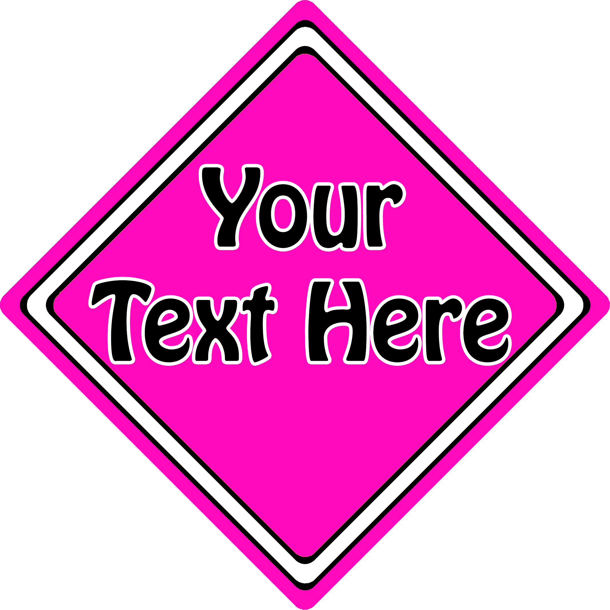 Create Your Own Sign Pink
