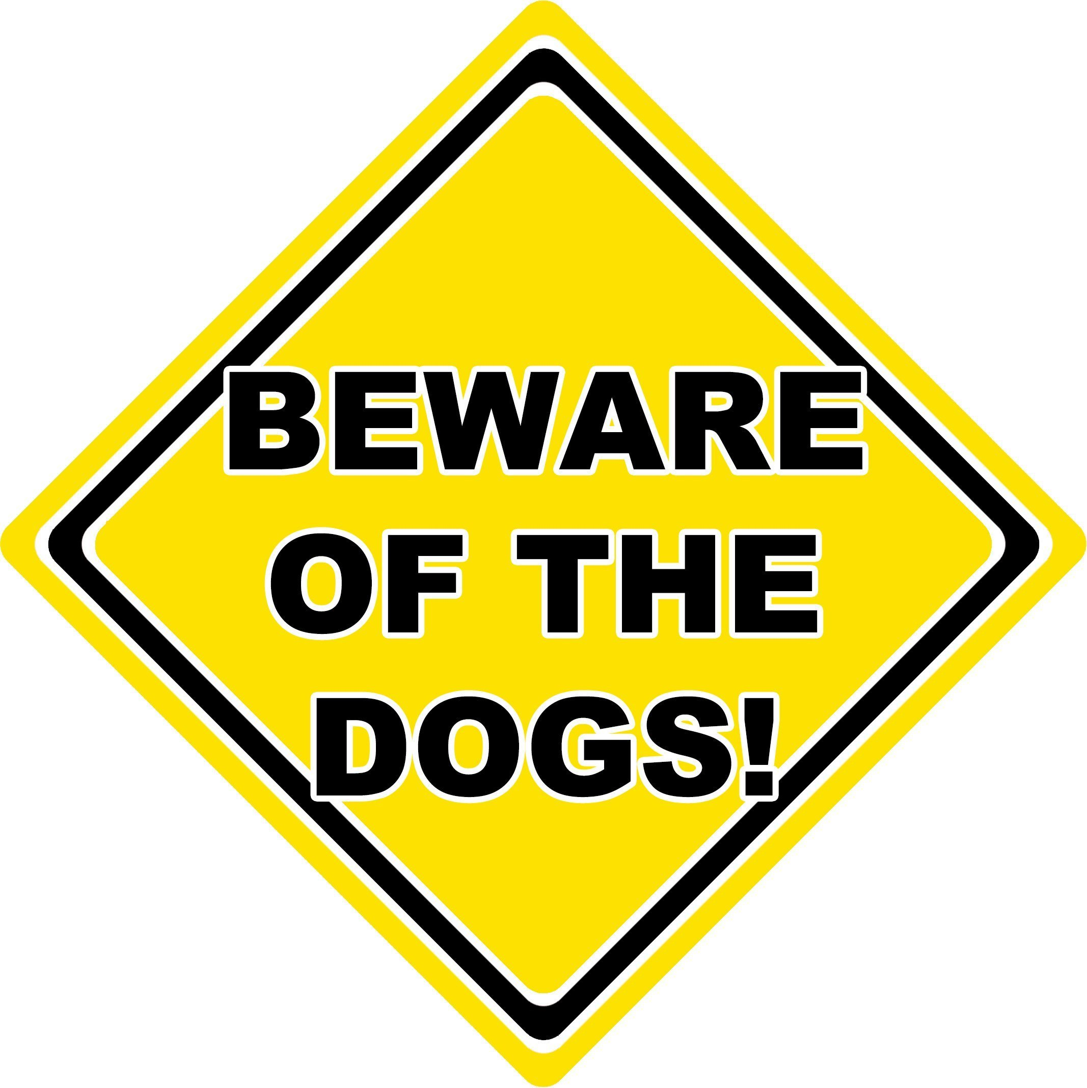 Beware of the Dogs Car Sign