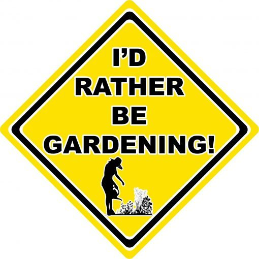 Id Rather be Gardening Woman