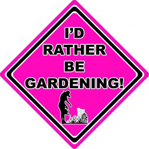 Id Rather be Gardening Woman Pink