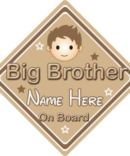 Personalised Child Baby On Board Car Sign Big Brother On Board Brown Hair Boy