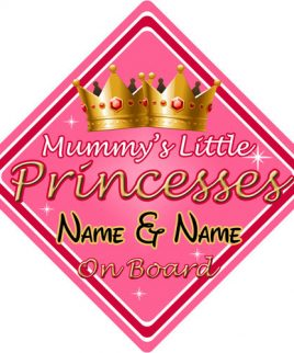 Personalised Child Baby On Board Car Sign Mummys Little Princesses On Board Pink