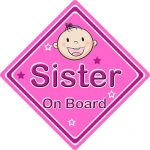 Non Personalised Child/Baby On Board Car Sign ~ Sister On Board ~ Pink