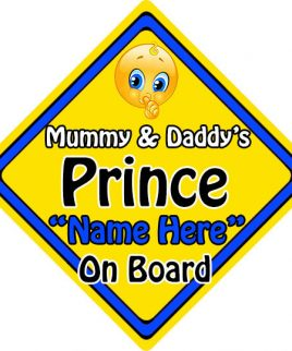 Personalised Child Baby On Board Emoji Car Sign Mummy and Daddys Prince On Board