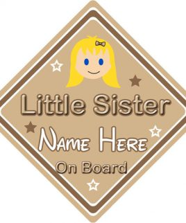 Personalised Child Baby On Board Car Sign Little Sister On Board Blonde Girl