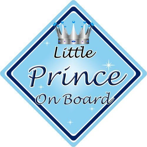 Personalised Child//Baby On Board Car Sign ~ Prince On Board ~ L.Blue