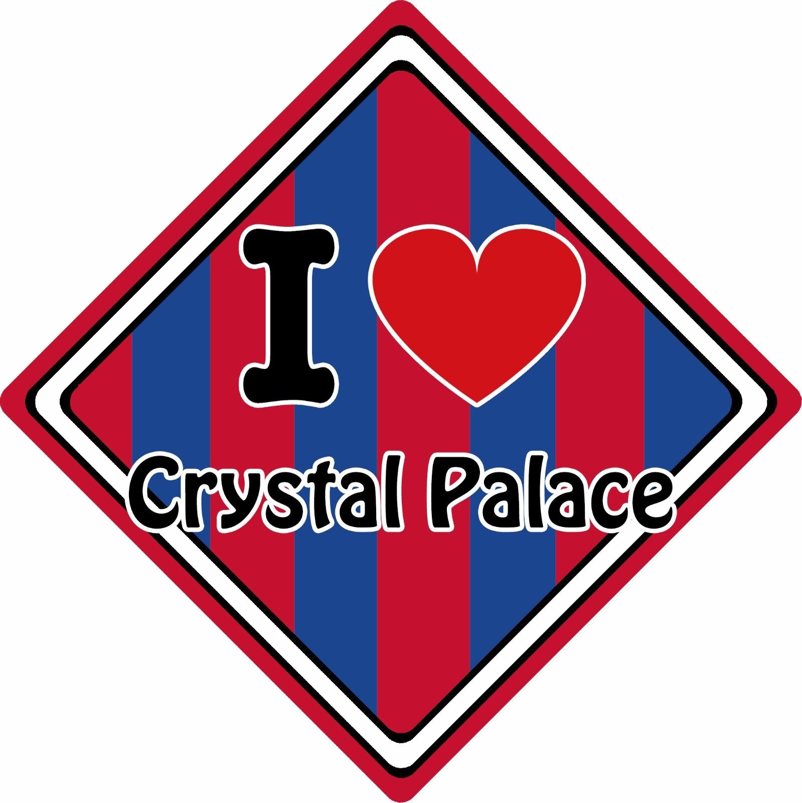 I-Love-Crystal-Palace-Car-Sign-Support-Your-TownCity-FootballRugbyCricket-152387949795