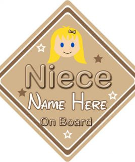 Personalised Child Baby On Board Car Sign Niece On Board Blonde Girl