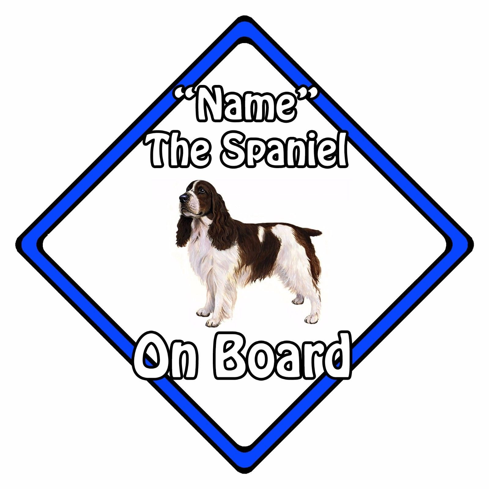 33edc7261785 Personalised Dog On Board Car Safety Sign - Springer Spaniel On ...