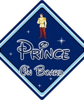 Baby On Board Car Sign Disney Pixar Cinderella Prince Charming