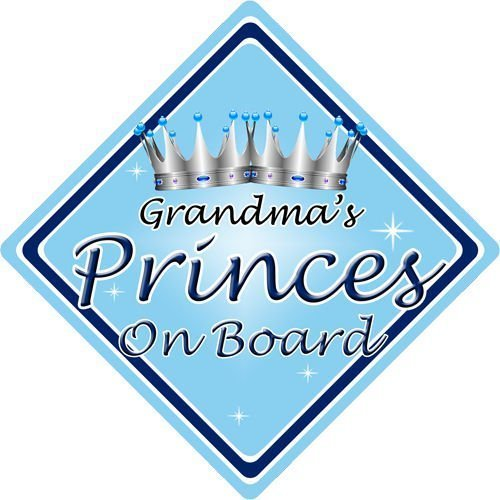 Personalised Child//Baby On Board Car Sign ~ Grandmas Prince On Board ~ Blue
