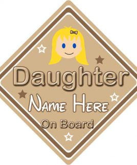 Personalised Child Baby On Board Car Sign Daughter On Board Blonde Girl