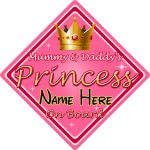 Personalised Child/Baby On Board Car Sign ~ Mummy & Daddys Princess ~ Pink