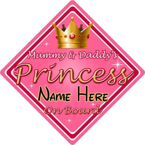Personalised-ChildBaby-On-Board-Car-Sign-Mummy-Daddys-Princess-Pink-152282317499